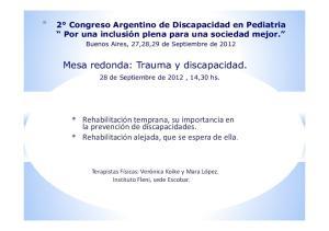 * 2 Congreso Argentino de Discapacidad en Pediatria