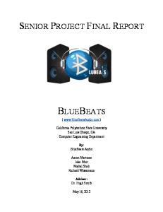 (  ) California Polytechnic State University San Luis Obispo, CA Computer Engineering Department. By: BlueBeats Audio