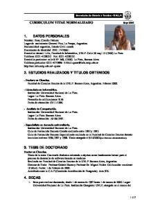 - Doctora en Ciencias. Facultad de Ciencias Exactas de la UNLP. Buenos Aires, Argentina. Febrero 2000