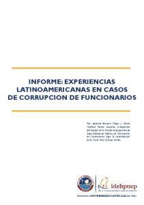 -DOSSIER- INFORME: EXPERIENCIAS LATINOAMERICANAS EN CASOS DE CORRUPCION DE FUNCIONARIOS