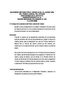 - El Consejo de la Judicatura del Poder Judicial del Estado: