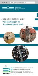 > HAUS DER NIEDERLANDE Veranstaltungen im Sommersemester 2016