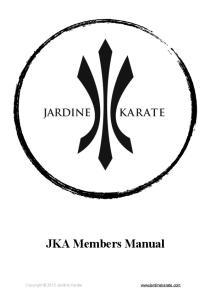 !!!!!!! JKA Members Manual! Copyright 2015 Jardine Karate