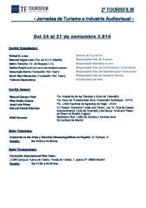 - Jornadas de Turismo e Industria Audiovisual - Del 24 al 27 de noviembre 2.014
