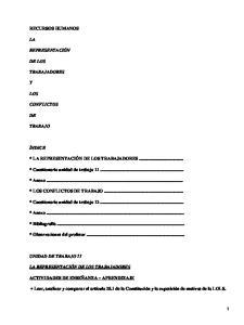* LA REPRESENTACIÓN DE LOS TRABAJADORES... * Cuestionario unidad de trabajo * Anexo... * LOS CONFLICTOS DE TRABAJO