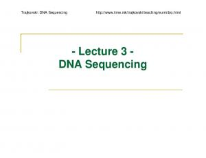 - Lecture 3 - DNA Sequencing