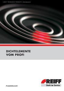 [ REIFF TECHNISCHE PRODUKTE ] Dichtelemente DICHTELEMENTE VOM PROFI. Produktübersicht