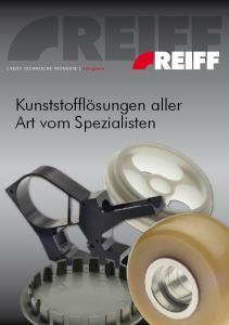 [ REIFF TECHNISCHE PRODUKTE ] Fertigteile. Kunststofflösungen aller Art vom Spezialisten