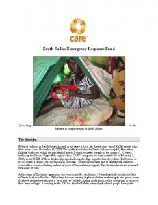 !!!! South Sudan Emergency Response Fund. The Situation. balance as conflict erupts in South Sudan