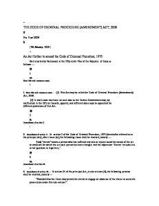 ~ THE CODE OF CRIMINAL PROCEDURE (AMENDMENT) ACT, 2008 # An Act further to amend the Code of Criminal Procedure, 1973