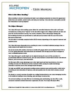 - User Manual. What is Skin Micro Needling? The Eclipse Micropen
