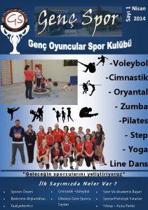 -Voleybol -Cimnastik - Oryantal - Zumba -Pilates - Step - Yoga - Line Dans