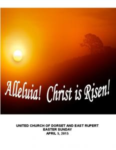 ~ WORSHIP SERVICE ~ APRIL 5, 2015 ~ ~ EASTER SUNDAY ~