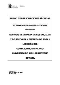 0019 ************ SERVICIO DE LIMPIEZA DE LOS LOCALES Y DE RECOGIDA Y ENTREGA DE ROPA Y