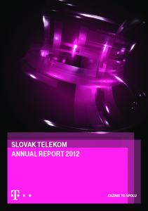 02 TELECOMMUNICATIONS MARKET IN SLOVAKIA 19 More competition, higher quality services 20 Telecommunications Market Development 22