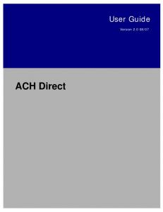 07. ACH Direct. ACH Direct User Guide