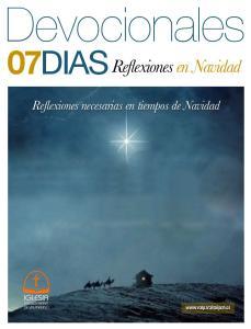 07DIAS. Reflexiones en Navidad. Reflexiones necesarias en tiempos de Navidad
