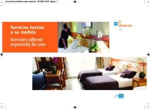 09 9:05 Página 1 Servicios hechos a su medida Services offered especially for you