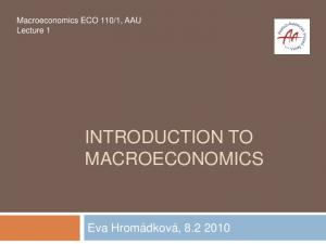 1, AAU Lecture 1 INTRODUCTION TO MACROECONOMICS