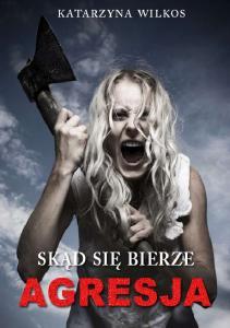 1 Agresja Katarzyna Wilkos