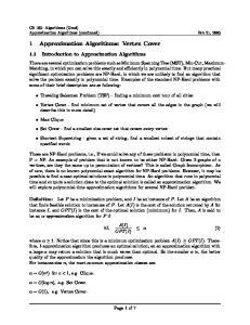1 Approximation Algorithms: Vertex Cover