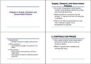 1) CONTROLS ON PRICES. Chapter 6. Supply, Demand, and Government Policies. Economists develop theories to explain phenomenon
