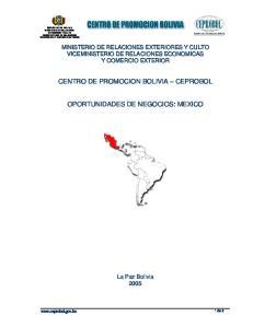 1 de 6 REPUBLICA DE BOLIVIA MINISTERIO DE RELACIONES EXTERIORES Y CULTO VICEMINISTERIO DE RELACIONES ECONOMICAS