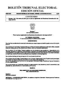 1. Decreto 7 de 13 de marzo de 2013, por el cual se reglamentan las Elecciones Generales del 4 de mayo de 2014