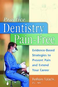 1. Dental Ergonomics United States. 2. Dentistry