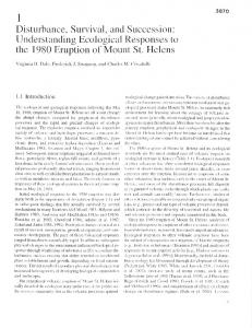 1 Disturbance, Survival, and Succession: Understanding Ecological Responses to the 1980 Eruption of Mount St. Helens