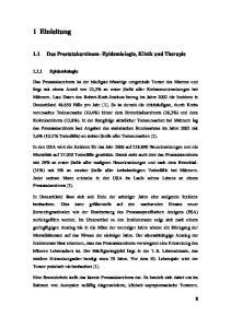 1 Einleitung. 1.1 Das Prostatakarzinom- Epidemiologie, Klinik und Therapie Epidemiologie