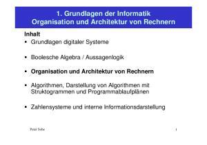 1. Grundlagen der Informatik Organisation und Architektur von Rechnern