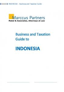 1 INDONESIA Business and Taxation Guide. Business and Taxation Guide to INDONESIA