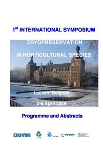 1 INTERNATIONAL SYMPOSIUM CRYOPRESERVATION IN HORTICULTURAL SPECIES