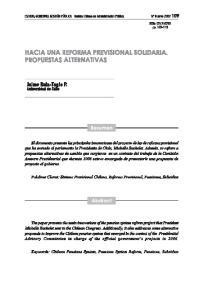 1. Introducción Durante la campaña presidencial desarrollada en Chile en 2005, la entonces candidata Michelle Bachelet manifestó su interés por