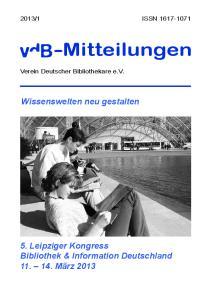1 ISSN Mitteilungen. Verein Deutscher Bibliothekare e.v. Wissenswelten neu gestalten