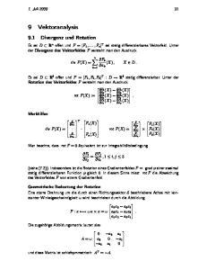 1. Juli F k x k (X), X D. k=1 (X) F. x 2 (X) F 3. x 1 F 2. F 1 (X). rot F (X) = F n (X) = F j x i. , 1 i, j 3