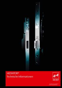1 MEDIATOR. MEDIATOR Technische Informationen. ASSA ABLOY, the global leader in door opening solutions