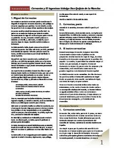 1. Miguel de Cervantes. 2. Cervantes, poeta. 3. El teatro cervantino. 1. Cervantes novelista