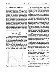 1 Newton s Method. Math 56 Newton Fractals Michael Downs
