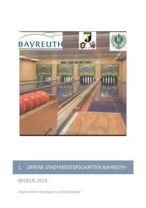 1. OFFENE STADTMEISTERSCHAFTEN BAYREUTH KEGELN Ergebnislisten Sportkegler und Hobbykegler