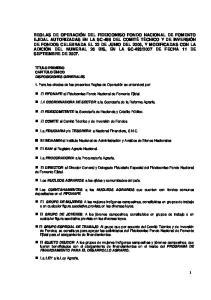 1. Para los efectos de las presentes Reglas de Operación se entenderá por: El FIFONAFE: al Fideicomiso Fondo Nacional de Fomento Ejidal