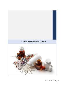 1: PharmaSim Case. PharmaSim Case Page 13