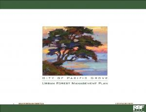 1 URBAN FOREST MANAGEMENT PLAN CITY OF PACIFIC GROVE