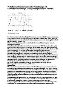 1 Verhalten von Transformatoren bei Netzstörungen wie Kurzzeitunterbrechungen oder Spannungshalbwellen-Defekten