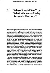 1 When Should We Trust What We Know? Why Research Methods?