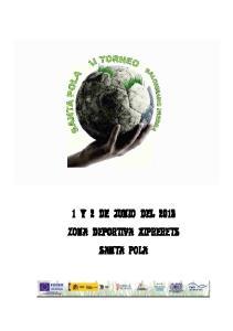 1 Y 2 DE JUNIO DEL 2013 ZONA DEPORTIVA XIPRERETS SANTA POLA