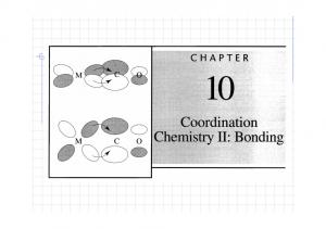 10-2 Theories of electronic structure Terminology (I) Valence bond theory : This method describes bonding using hybrid orbitals & electron