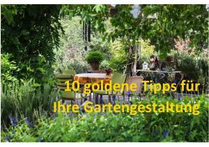 10 goldene Tipps für Ihre Gartengestaltung