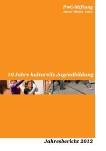10 Jahre kulturelle Jugendbildung